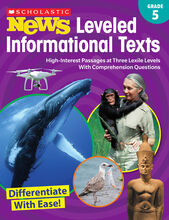 Scholastic News Leveled Informational Texts: Gr. 5