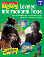 Scholastic News Leveled Informational Texts: Gr. 3